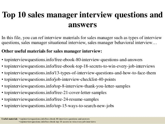 top 10 sales manager interview questions and answers in this file you can ref interview - It Manager Interview Questions And Answers