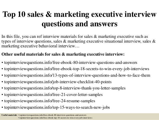 Captivating Top 10 Sales U0026 Marketing Executive Interview Questions And Answers In This  File, ...