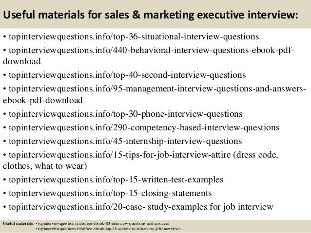 Useful materials for sales & marketing executive interview: • topinterviewquestions.info/top-36-situational-interview-ques...