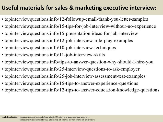 Useful materials for sales & marketing executive interview: • topinterviewquestions.info/12-followup-email-thank-you-lette...