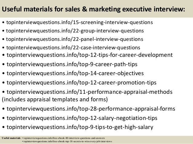 Useful materials for sales & marketing executive interview: • topinterviewquestions.info/15-screening-interview-questions ...
