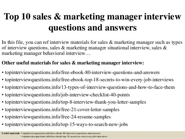Top 10 sales & marketing manager interview questions and answers In this file, you can ref interview materials for sales &...