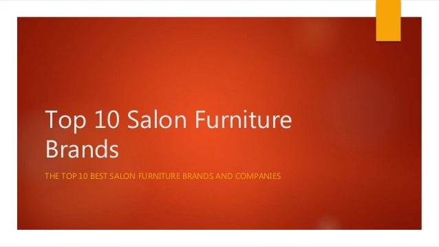 Top 10 Salon Furniture Brands