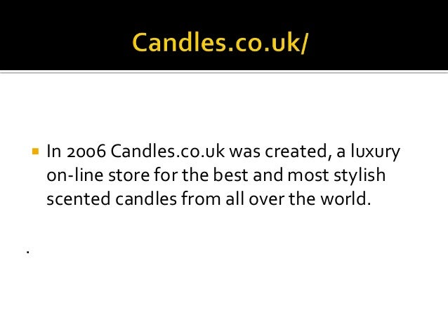 Best selling scented candles sites in uk 2015 for Top 10 online selling sites