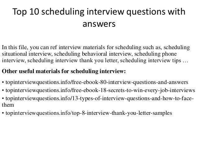 top 10 scheduling interview questions with answers in this file you can ref interview materials