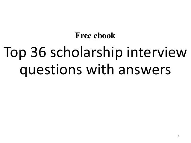 Free Ebook Top 36 Scholarship Interview Questions With Answers 1 ...