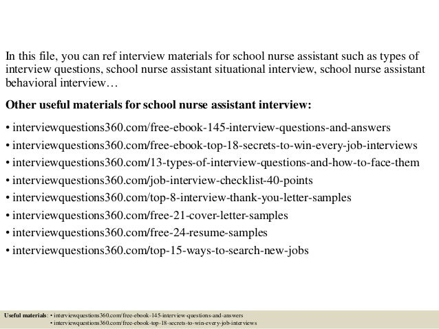 Awesome ... 2. In This File, You Can Ref Interview Materials For School Nurse  Assistant Such As Types Of Interview Questions, School Nurse Assistant  Situational ...