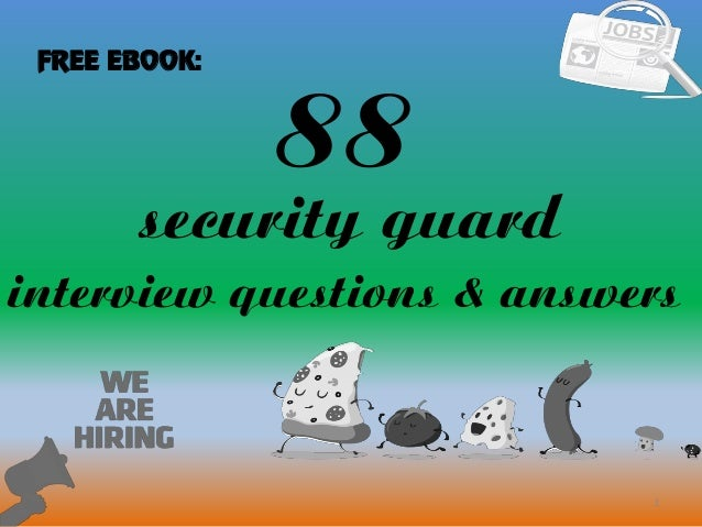 88 security guard interview questions and answers