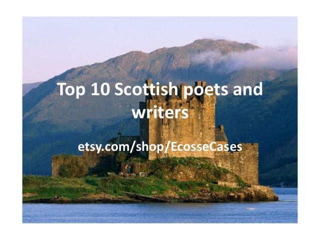 Top 10 Scottish poets andwritersetsy.com/shop/EcosseCases