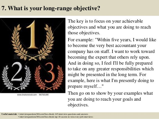 Superior ... 23. 7. What Is Your Long Range Objective?