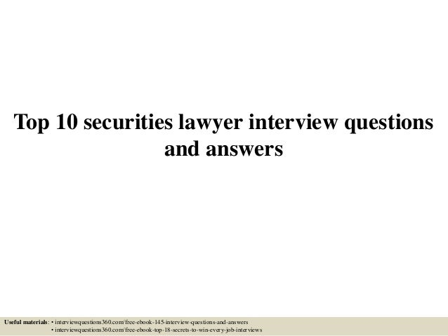 Top 10 Securities Lawyer Interview Questions And Answers