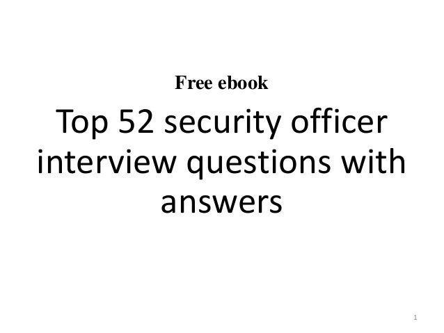 Top 52 security officer interview questions and answers pdf