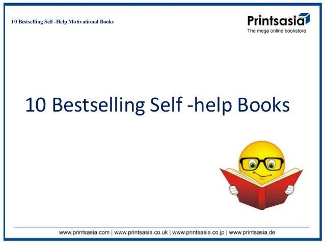 10 Bestselling Self -Help Motivational Books     10 Bestselling Self -help Books
