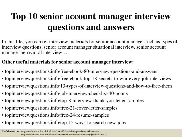 top10senioraccountmanager interviewquestionsandanswers1638jpgcb 1426579000 – Account Manager Job Description
