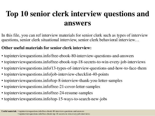 Top 10 Senior Clerk Interview Questions And Answers In This File, You Can  Ref Interview ...