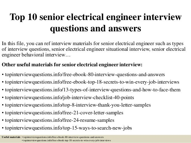 Top 10 Senior Electrical Engineer Interview Questions And Answers In This  File, ...
