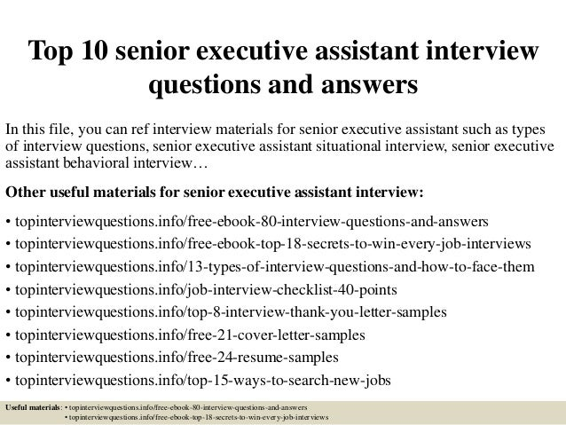 Top 10 Senior Executive Assistant Interview Questions And Answers In This  File, ...  Executive Assistant