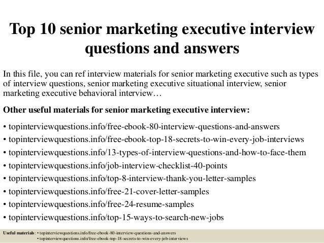 Top 10 senior marketing executive interview questions and for Cover letter for optical assistant