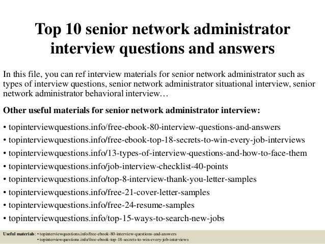 top 10 senior network administrator interview questions and answers in this file - Network Administrator Interview Questions And Answers