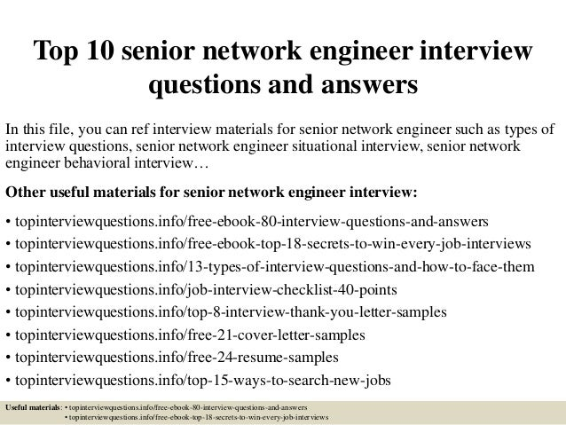 top 10 senior network engineer interview questions and answers in this file - Network Engineer Interview Questions And Answers