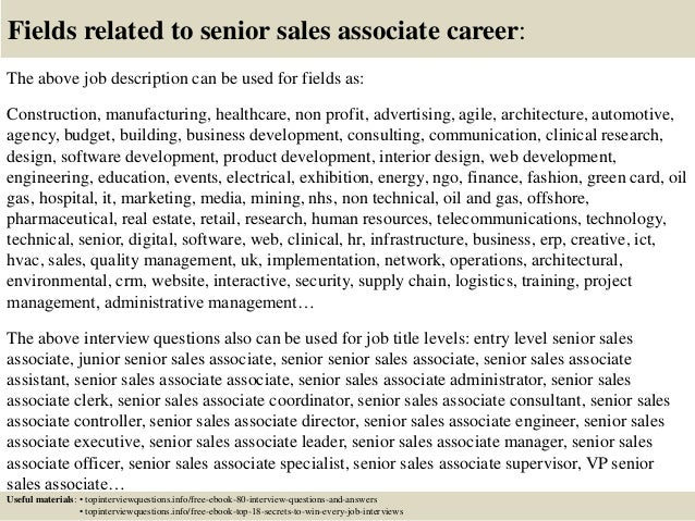 Top  Senior Sales Associate Interview Questions And Answers