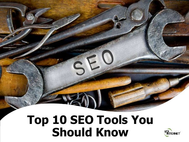© 2018 Scott Jones, 123 Internet Group. All rights reserved. Sub heading Top 10 SEO Tools You Should Know