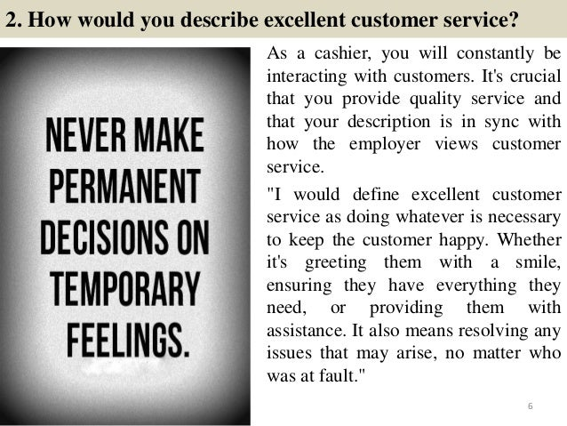 ... Requirements; 6. 2. How Would You Describe Excellent Customer Service?  How Do You Define Excellent Customer Service