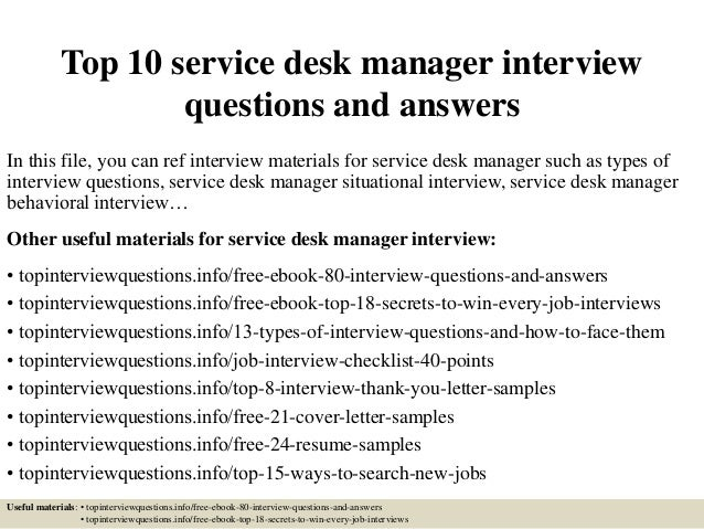 Top 10 Service Desk Manager Interview Questions And Answers In This File,  ...