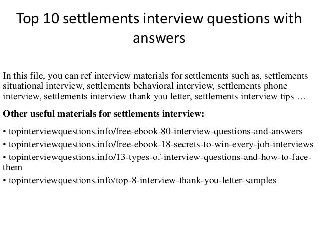 Top 10 Settlements Interview Questions With Answers In This File, You Can  Ref Interview Materials ...