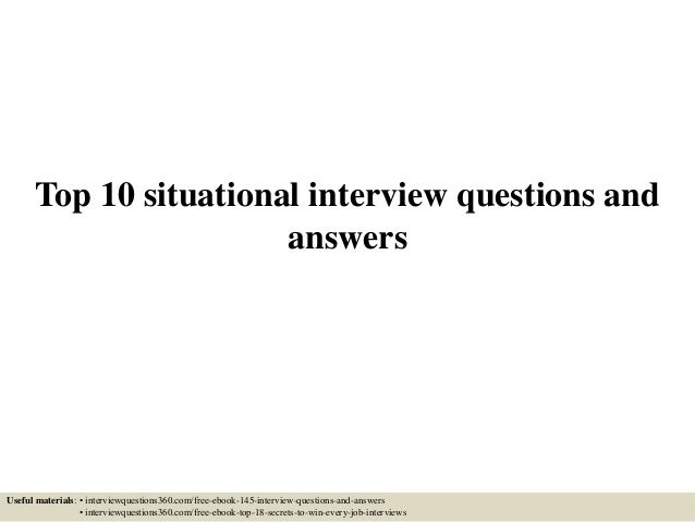 Top 10 Situational Interview Questions And Answers