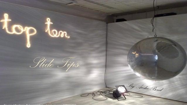 Slide Tips By Andre Bond