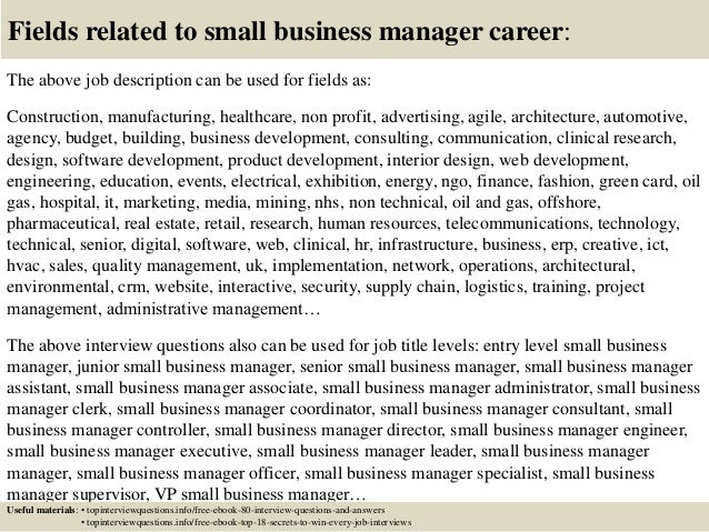 17 fields related to small business manager career the above job description small business manager job description