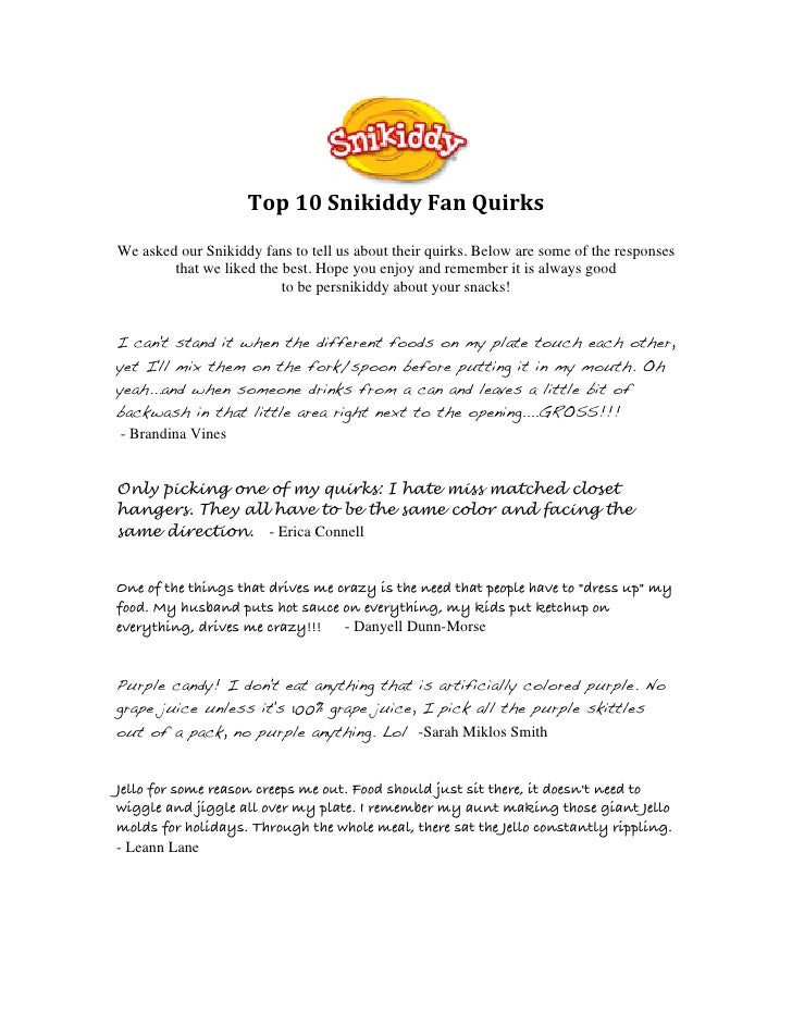 Top 10 Snikiddy Fan Quirks  We asked our Snikiddy fans to tell us about their quirks. Below are some...