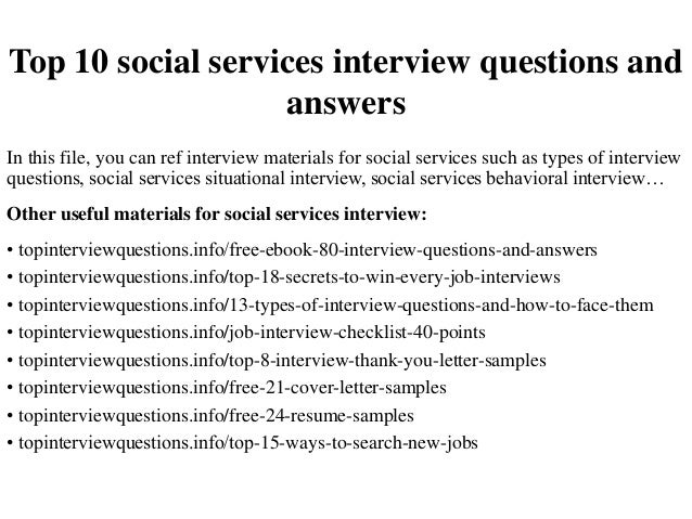 Top 10 Social Services Interview Questions And Answers