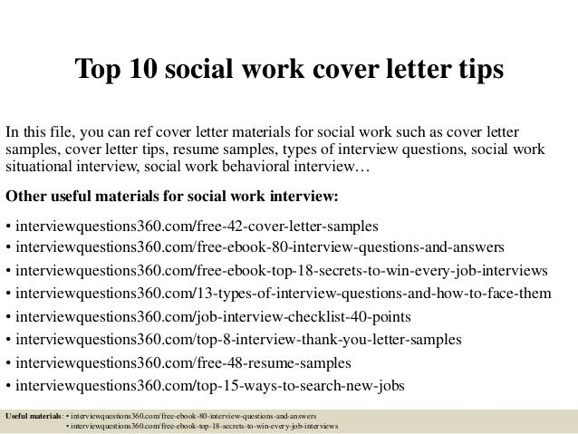 Top 10 Social Work Cover Letter Tips In This File You Can Ref