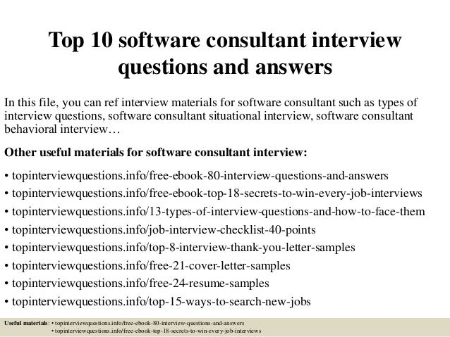 Top 10 Software Consultant Interview Questions And Answers In This File,  You Can Ref Interview ...