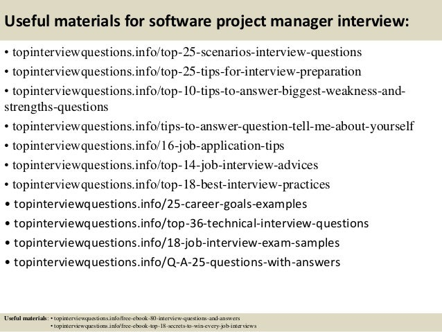 Useful materials for software project manager interview: • topinterviewquestions.info/top-25-scenarios-interview-questions...