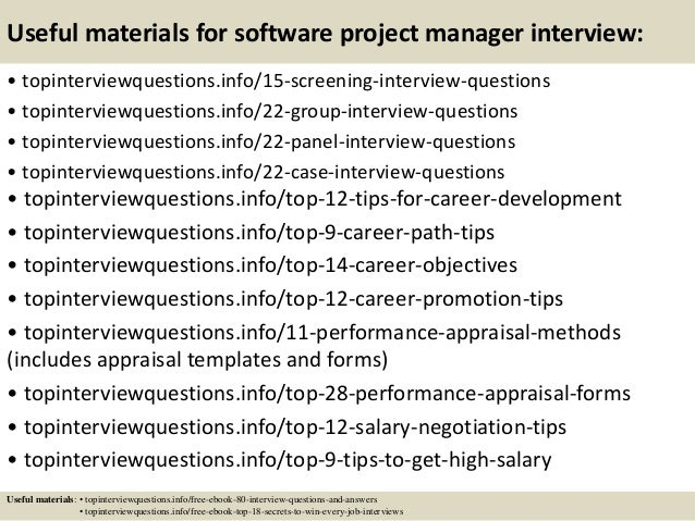 Useful materials for software project manager interview: • topinterviewquestions.info/15-screening-interview-questions • t...