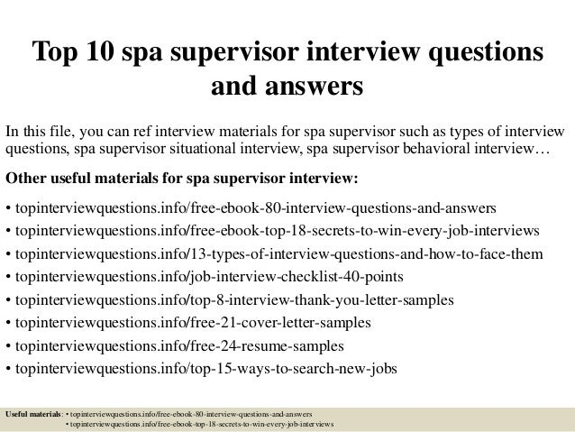 Top 10 Spa Supervisor Interview Questions And Answers In This File You Can Ref