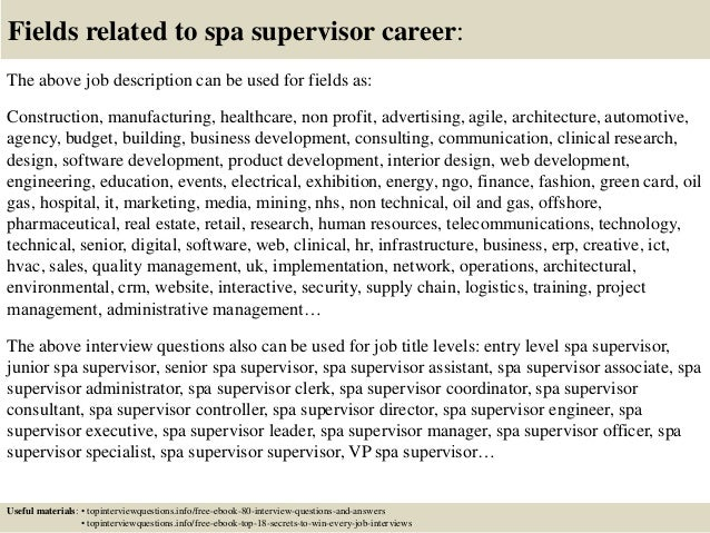 17 Fields Related To Spa Supervisor Career The Above Job Description