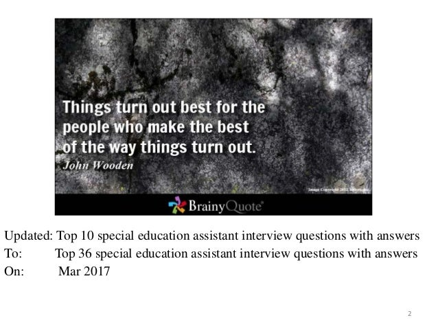 Top 36 special education assistant interview questions and answers