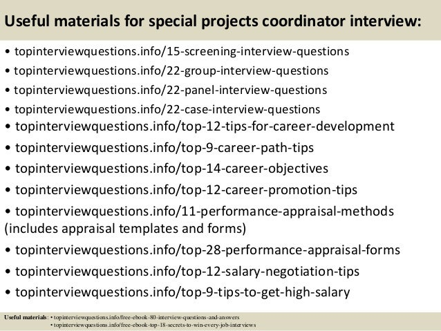 Top 10 special projects coordinator interview questions and answers