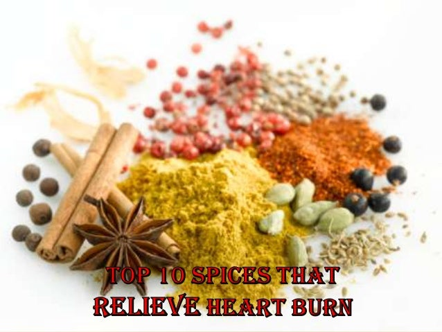 Being a carminative, it isgood for colic pain  and flatulence …common side effects of heart      burn.