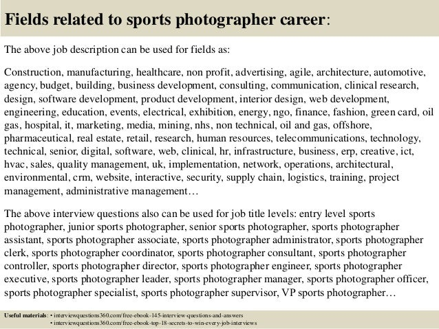 Top  Sports Photographer Interview Questions And Answers