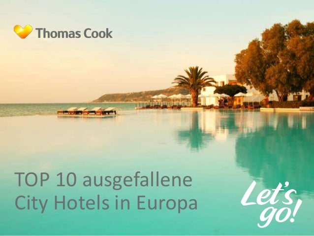 TOP 10 ausgefallene  City Hotels in Europa