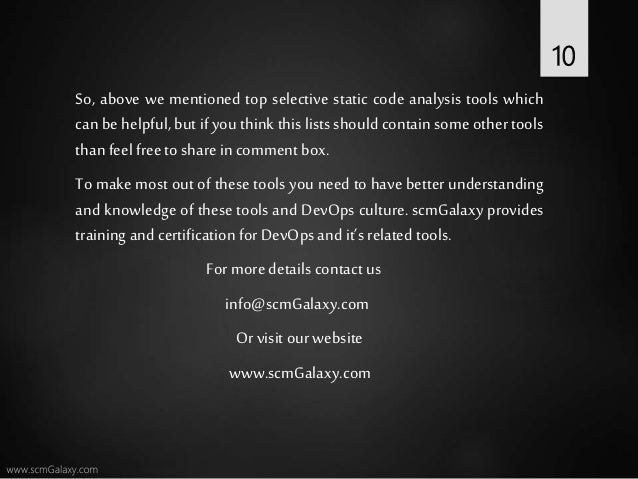 So, above we mentioned top selective static code analysis tools which can be helpful, but if you think this lists should c...