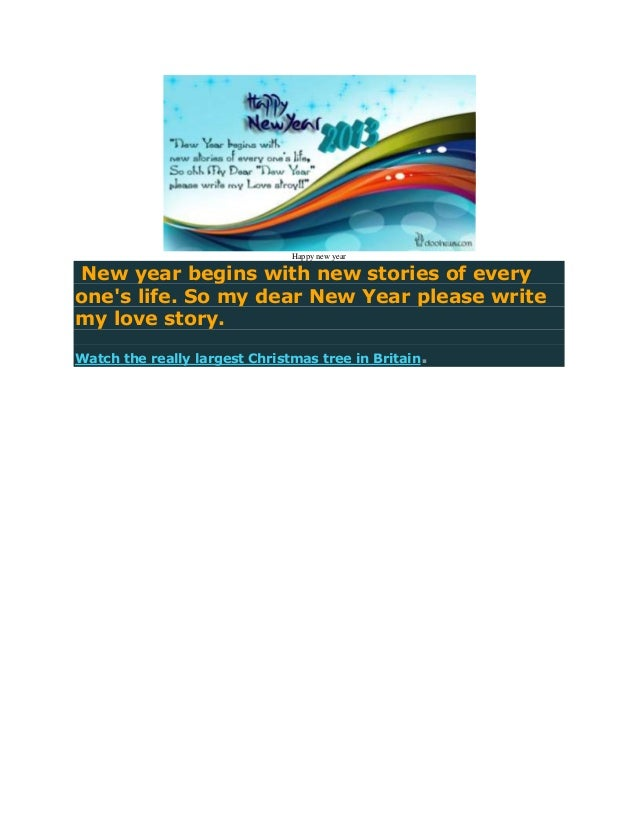 Happy new yearNew year begins with new stories of everyones life. So my dear New Year please writemy love story.Watch the ...