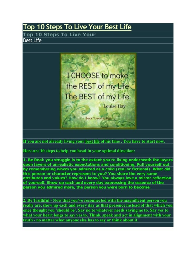 Top 10 Steps To Live Your Best LifeTop 10 Steps To Live YourBest LifeIf you are not already living your best life of his t...