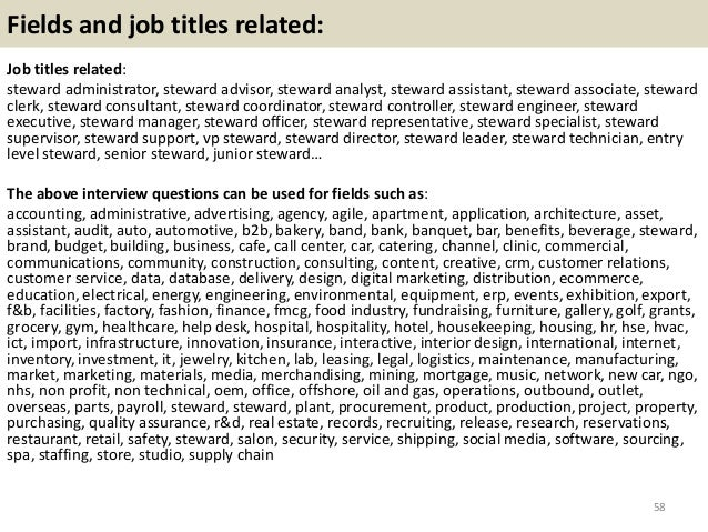 ... Steward Interview Questions And Answers 57; 58.