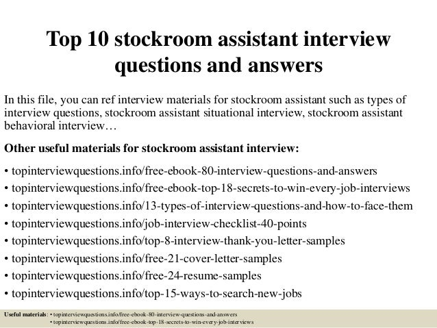 Top 10 Stockroom Assistant Interview Questions And Answers In This File,  You Can Ref Interview ...